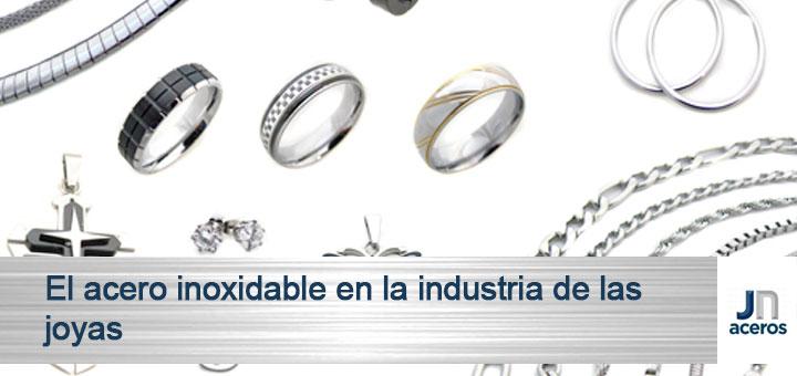 El acero inoxidable en la industria de las joyas jn aceros for Metal rodio en joyeria